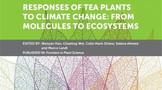 《茶树对气候变化的响应:从分子到生态系统》英文著作出版